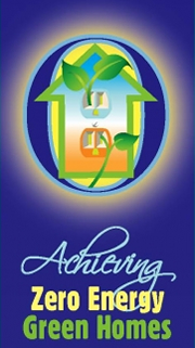 Achieving Zero Energy Green Homes Webinar Logo